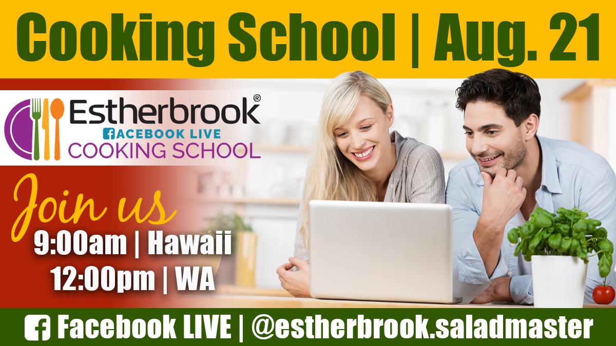 August 21 Cooking School